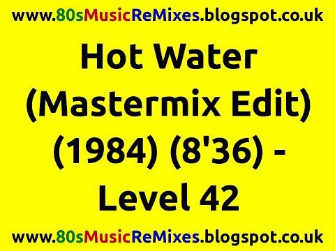Hot Water (Mastermix Edit) - Level 42 | 80s Club Mixes | 80s Club Music | 80s Dance Music | 80s Pop