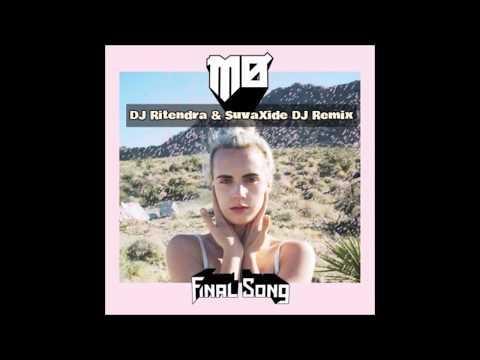 Final Song - SuvaXide DJ x DJ Ritendra x MØ (Zoukyton Remix)
