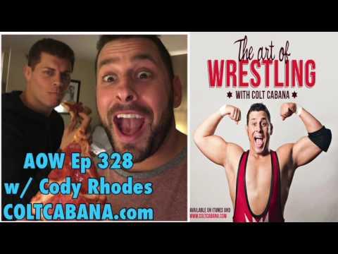Cody Rhodes Ep 328 - Colt Cabana's AOW Podcast