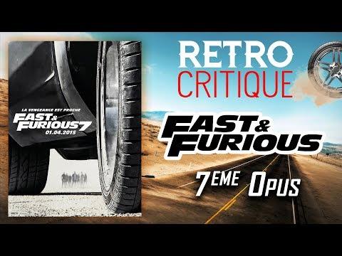 FAST & FURIOUS 7 : RETRO CRITIQUE
