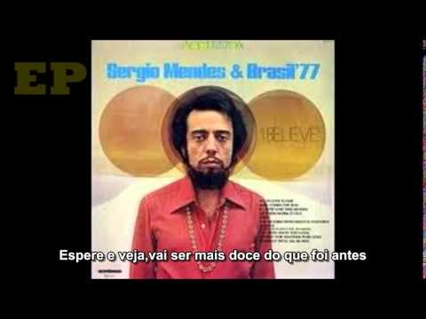 sergio-mendes---never-gonna-let-you-go---legendado-em-portuguÊ-br