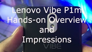 Lenovo Vibe P1m Review Videos