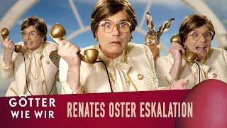 Renate Gott eskaliert an Ostern