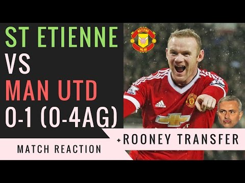 ROONEY TO CHINA TRANSFER + St Etienne VS Manchester United 0-1