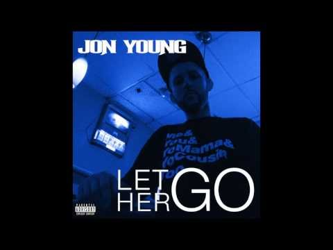 """Let Her Go"" - Jon Young"