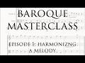 Baroque Masterclass w/ Simen Christian Nilsen - Harmonizing a Melody