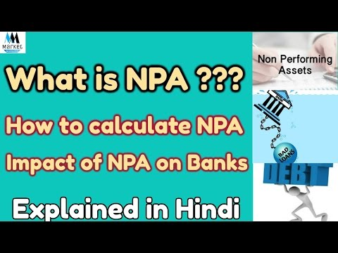 What is NPA ? | Impact of NPA on Banks | In Hindi