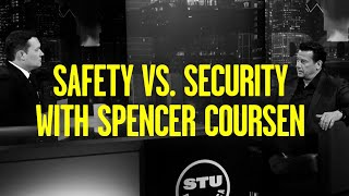 Spencer Coursen: Knowing the Difference Between Safety and Security Can Save Your Life