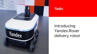 Introducing Yandex.Rover delivery robot