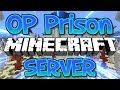 OP PRISON MINECRAFT SERVER (FREE DROP PARTY & OP GIVEAWAY) 1.8/1.9/1.12.2 2018 [HD]