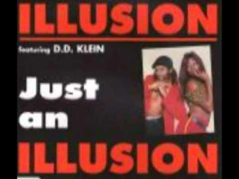 ILLUSION FT. D.D KLEIN-JUST AN ILLUSION