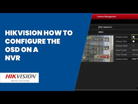 Hikvision how to configure the OSD on a NVR - Regal Security