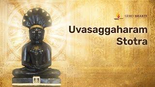 Uvasaggaharam Stotra | Dhammo Mangalam