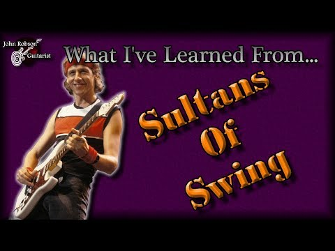 What I Learned From Sultans Of Swing