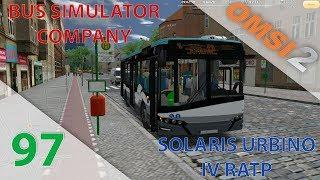 [OMSI 2] Episode n°97 : DLC Bus Simulator Company   SOLO   Solaris Urbino IV RATP