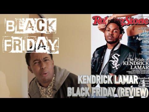 Kendrick Lamar - Black Friday (BEST Reaction/Rant)