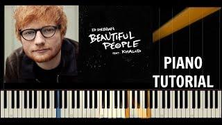 Gambar cover Ed Sheeran - Beautiful People (feat. Khalid) - Piano Tutorial / Cover - Synthesia