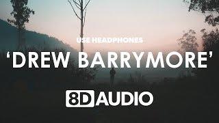 Bryce Vine - Drew Barrymore (8D Audio) 🎧