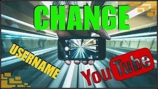 How To Change Your Youtube Username On Phone 2017