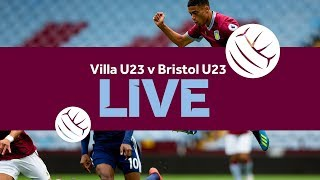 Re-run | Aston Villa U23s 8-0 Bristol City U23s
