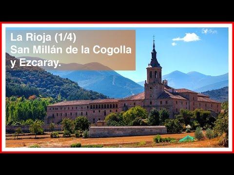 La Rioja (1/4). Pueblos bonitos y lugares con encanto. San Millán de la Cogolla y Ezcaray
