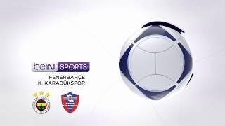 Fenerbahçe 2 - 0 K. Karabükspor
