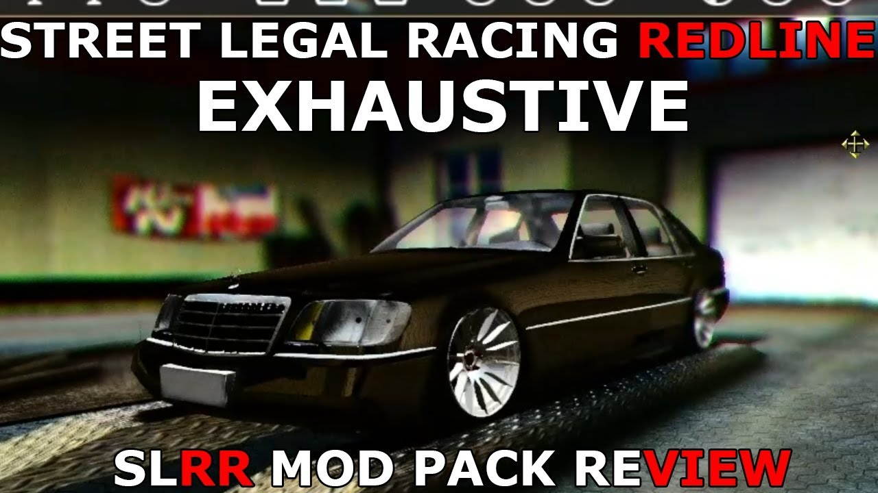 Street Legal Racing Redline EXHAUSTIVE - SLRR MOD PACK REVIEW