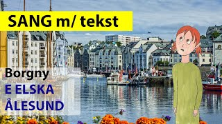 Borgny - E elska Ålesund