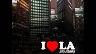 Jerome Noak - I Love L.A (Calar Del Sole Remix)