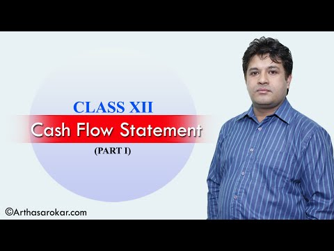 Cash Flow Statement (Class 12) Part I - Accountancy