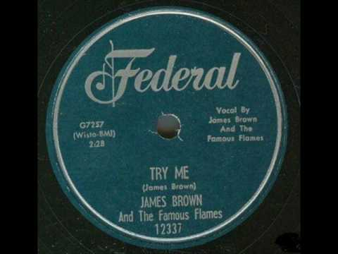 James Brown & The Famous Flames Try Me 1958 Federal 12337