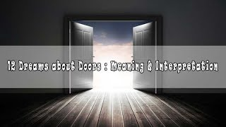 #48 Dreams about doors - Interpretation and Meaning
