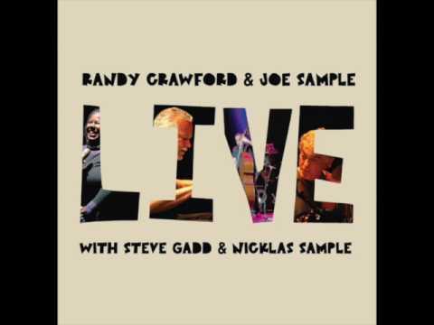 "Randy Crawford & Joe Sample — ""Live"" [Full Album 2012] + Steve Gadd"