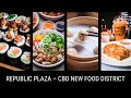 Republic Plaza – The Business District's New Food District!