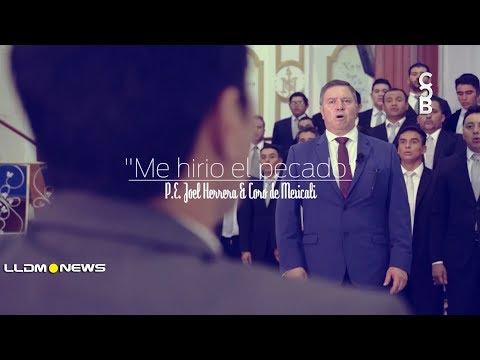 """Orfeón Mexicali y  P. E. Joel Herrera. Cantan """"Me Hirió El Pecado"""""""