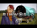 Rimworld 16 Wanderlust #60 - Gameplay / Let's Play