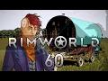 Rimworld 16 Wanderlust #60 - Gameplay / Let's Play