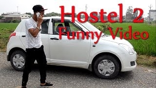 Hostel 2 funny video Indri productions