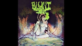 "Blunt ""Blunt"" (New Full Album) 2016 Stoner Doom Metal"