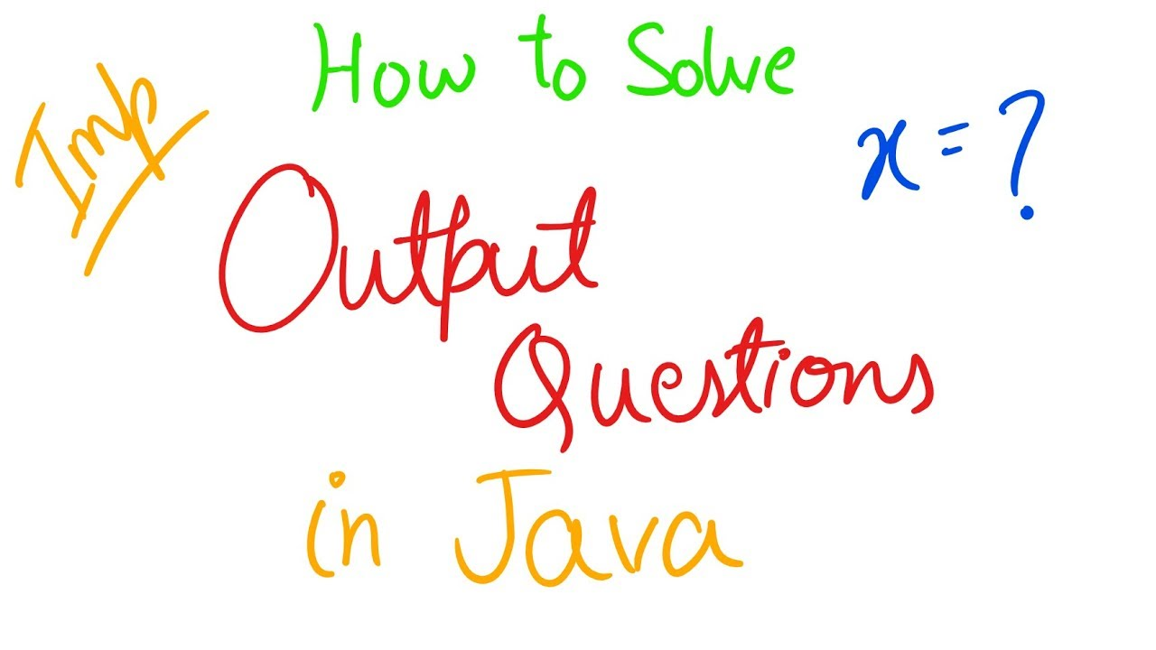 Important Output based Questions in Java | ICSE Class 10 Computer