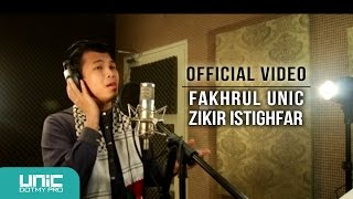Fakhrul UNIC - Zikir Istighfar (Official Video) ᴴᴰ