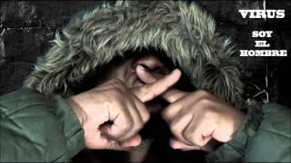 Virus -  Soy el hombre (nuevo 2014)