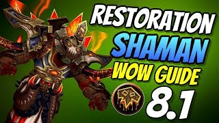 Restoration Shaman PvE Guide 8.1 | Talents & Rotation | World of Warcraft Battle for Azeroth