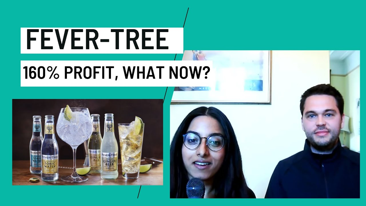 Fever-Tree: After a 160% Profit, What Now? - HP Value Investing Show #4