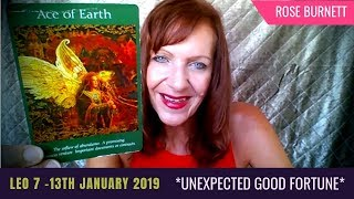 Leo 7 - 13 January 2019 *Unexpected Good Fortune*