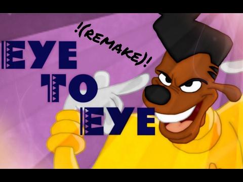 A Goofy Movie Eye To Eye instrumental remake!!!! 100th upload!!!!!