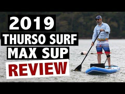 THURSO SURF Max Review (2019 SUP Board)