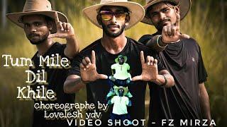 Tum Mile Dil Khile Cover Dance By Lovelesh ydv