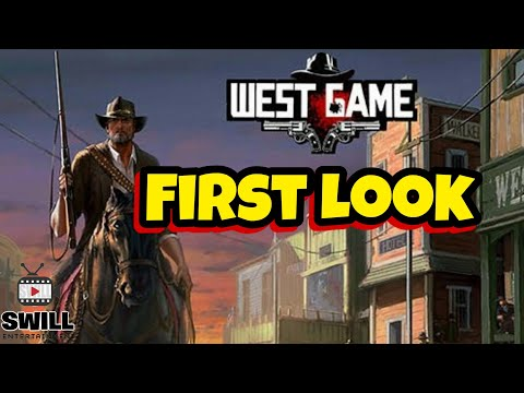West Game | First Look (Android IOS)