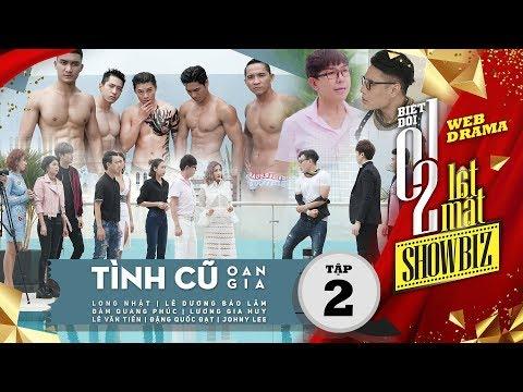 Biệt đội 1-0-2: Lật Mặt Showbiz - Tình Cũ Oan Gia (Tập 2) | Phim hay nhất 2017 | T Production